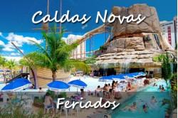 Pacote de Viagem para Caldas Novas em Feriados 2021 - 05 ou 06 Dias